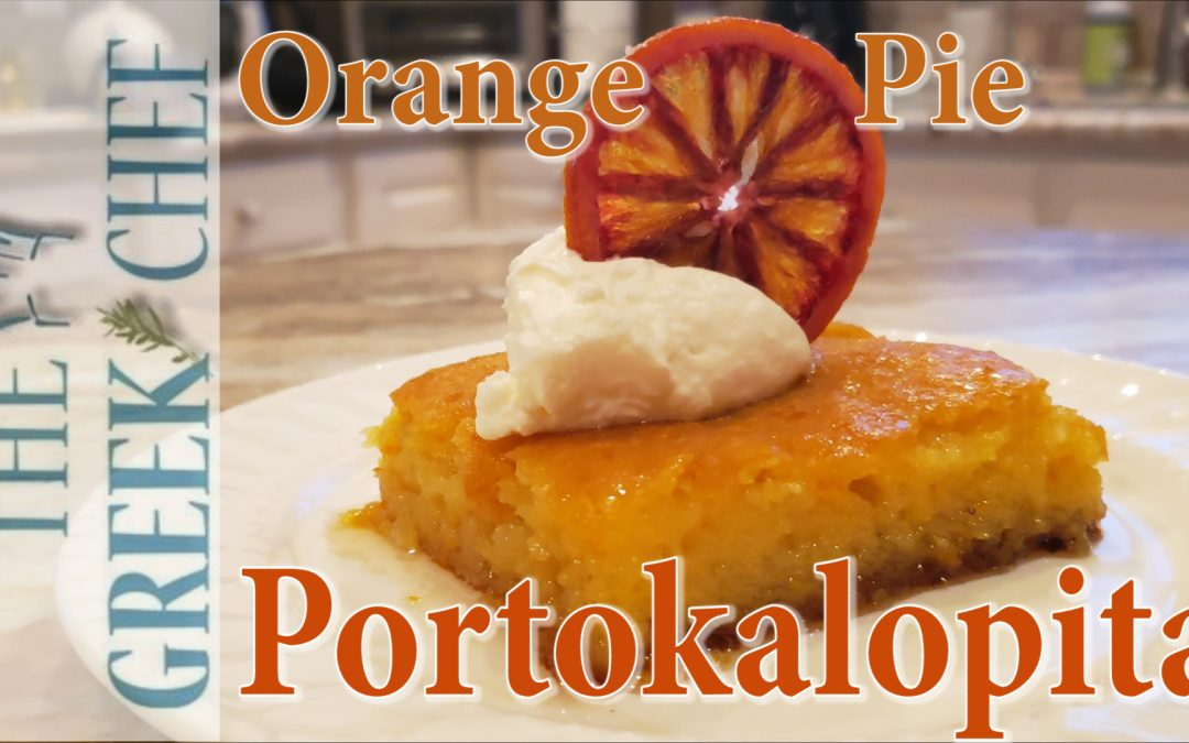 Portokalopita, Orange Pie with fresh oranges and Phyllo pastry